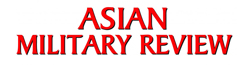 Asian Military Review
