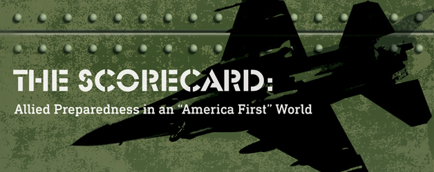 "Download: THE SCORECARD: Allied Preparedness in an ""America First"" World"